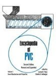Encyclopedia of PVC, Second Edition: Compounding Processes, Product Design, and Specifications - Volume 3 of 4 (Print)