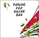 PSYCHO POP KILLER BEE