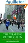 The Wearing of the Green: A History o...