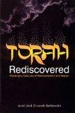 Torah Rediscovered: Challenging Centuries of Misinterpretation and Neglect