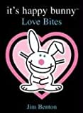 It's Happy Bunny #1: Love Bites (Book 1) (0439693454) by Benton, Jim