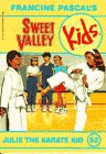 Julie the Karate Kid (Sweet Valley Kids)