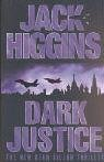 Dark Justice (0007127227) by Jack Higgins