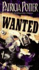 Wanted (0553566008) by Potter, Patricia