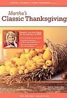 The Martha Stewart Holiday Collection: Martha's Classic Thanksgiving from Martha Steward Living Omnimedia