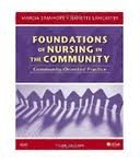 Foundations of Nursing in the Community: Community-Oriented Practice 3th (third) Edition, by Marcia Stanhope RN DSN FAAN
