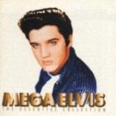 Elvis Presley - Mega Elvis: The Essential Collection - Zortam Music