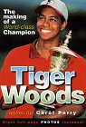 Tiger Woods, The Making of a World-Class Champion