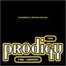 The Prodigy - Fire / Jericho - Zortam Music