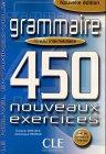 Grammaire. 450 nouveaux exercices. Niveau intermediaire. Nouvelle edition. Le nouvel Entrainez-vous. (Lernmaterialien) (450 Grammaire compare prices)