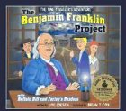 The Benjamin Franklin Project with CD (Audio) (Time Traveler Adventures)