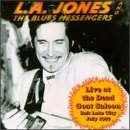 Live at the Dead Goat Saloon by L.A. Jones & Blues Messengers (1998-08-07)
