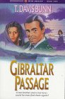 Gibraltar Passage (Rendezvous With Destiny #2) (1556613806) by Bunn, T. Davis