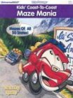 Kids' Coast-To-Coast Maze Mania: Mazes of All 50 States! : Featuring Sparky (Little Passenger Activity Books)
