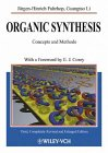 Organic synthesis :  concepts, methods, starting materials /