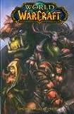 World of Warcraft: Vol. 1