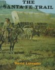 The Santa Fe Trail (0823411532) by David Sievert Lavender