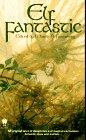 Elf Fantastic (Fantasy Anthology)