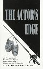 The Actor's Edge: A Practical Manual by a Renowned Dramatic Coach (0965030903) by Lee Pennington