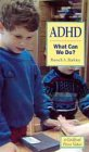 ADHD-What Can We Do?