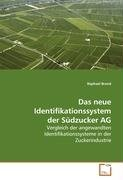 das-neue-identifikationssystem-der-sudzucker-ag-vergleich-der-angewandten-identifikationssysteme-in-