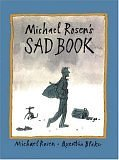 Michael Rosen\'s Sad Book (Boston Globe-Horn Book Honors (Awards))