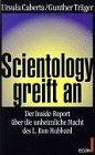 Scientology greift an - Ursula Caberta, Gunther Träger