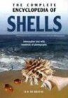 img - for The Complete Encyclopedia Of Shells: Informative Text with Hundreds of Photographs book / textbook / text book