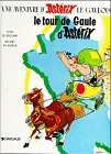 Le Tour De Gaule D'Asterix (Une Aventure d'Asterix) (French Edition)