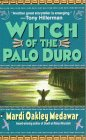 The Witch of the Palo Duro, Mardi Oakley Medwar