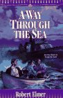 A Way Through the Sea (The Young Underground #1) (Book 1)
