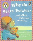 Why Do Stars Twinkle?: And Other Nighttime Questions (Questions and Answers Storybook) (1895688426) by Ripley, Catherine
