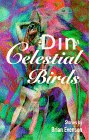 The Din of Celestial Birds (The Wordcraft Speculative Writers Series) (1877655244) by Evenson,Brian