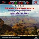 Grofé: Grand Canyon Suite / Concerto for Piano and Orchestra / Gershwin: Rhapsody In Blue