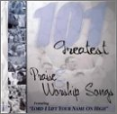 101 Greatest Praise & Worship Songs 2