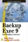 Backup Exec 9: For Windows Servers (1556220898) by Mike Black