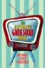 The Ultimate TV Game Show Book (1566252199) by Steve Ryan