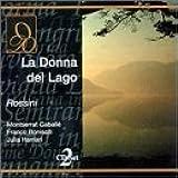 Rossini : La donna del lago. Caballe, Bonisoli, Bellugi.