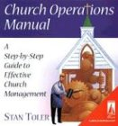 Church Operations Manual: A Step-by-Step Guide to Effective Church Management (0834118955) by Stan Toler
