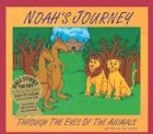 Noah's Journey: Through the Eyes of the Animals with CD (Audio) (Bible Stories for Kids)