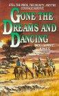 Gone the Dreams and Dancing, Douglas C. Jones