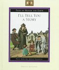 I'll Tell You a Story: Tales from the Jewish Tradition (Tales of Heaven and Earth) (0886828309) by Ouaknin, Marc-Alain