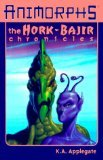 The Hork-Bajir Chronicles (Animorphs Special Edition) (0439042917) by Applegate, Katherine A.