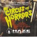 Destiny and Desire: Haze vs the X Factor The Circus of Horrors