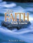 Bible Faith Study Course by Hagin, Kenneth E. 2nd (second) Edition (9/1/1992)