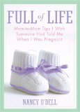 Full of Life by ODell, Nancy [Hardcover]