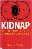 img - for Kidnap: The Story of the Lindbergh Case book / textbook / text book