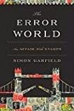 img - for The Error World: An Affair with Stamps book / textbook / text book