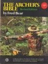 img - for The Archer's Bible by Bear, Fred (1980) Paperback book / textbook / text book