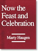 Now the Feast and Celebration -…